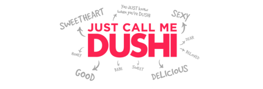 The meaning of Dushi